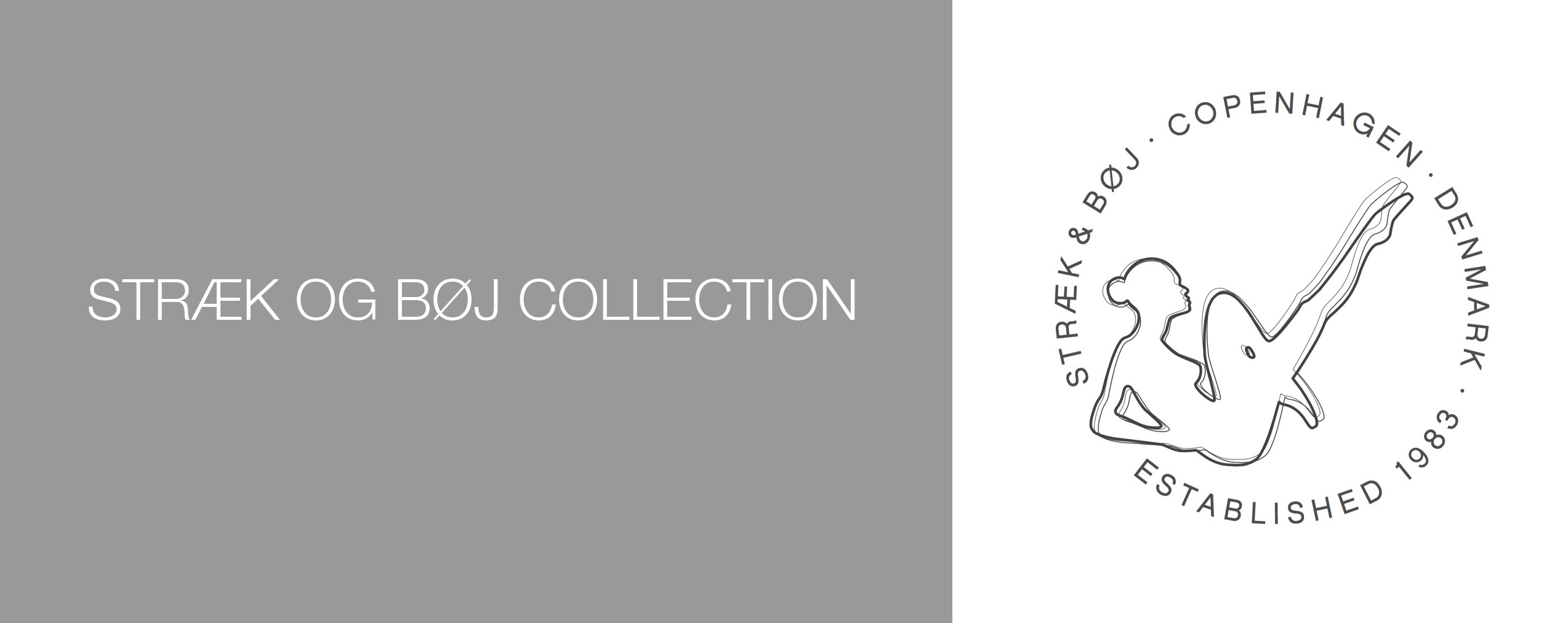 Stræk & Bøj Collection